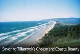 Savoring Tillamook's Cheese And Coastal Beauty