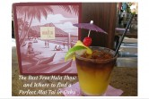 The Best Free Hula Show and Where to find a Perfect Mai Tai in Oahu