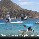 Cabo San Lucas Exploration