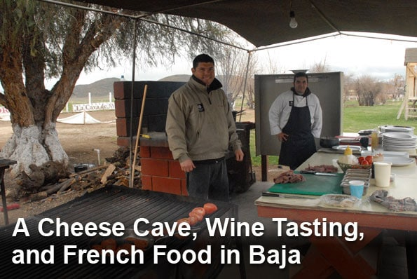 Read About A Cheese Cave, Wine Tasting and French Food in Baja