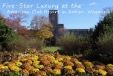 Hotel Review: Five-Star Luxury at the American Club Resort in Kohler, Wisconsin